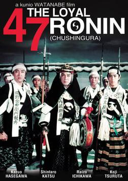 The Loyal 47 Ronin - Chushingura