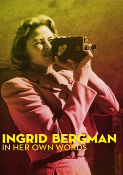Ingrid Bergman: In Her Own Words - The Life and Work of a Legendary Actress