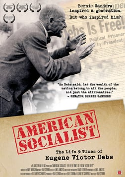American Socialist - The Life and Times of Eugene Victor Debs