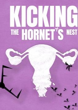 Kicking the Hornet's Nest