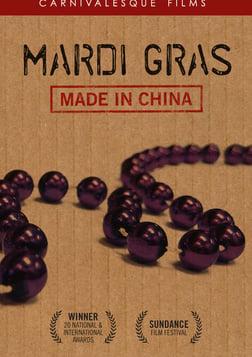 Mardi Gras: Made in China - Globalization Gone Wild