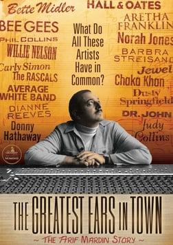 The Greatest Ears in Town - Grammy Award Winning Producer - Arif Mardin