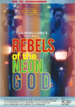 Rebels of the Neon God - Qing shao nian nuo zha