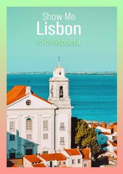 Show Me Lisbon