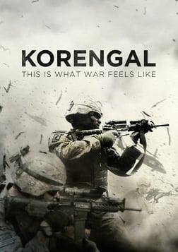 Korengal - What War Feels Like