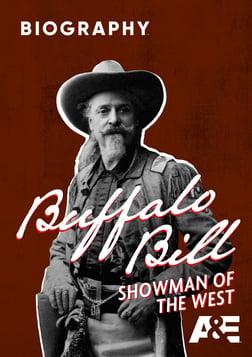 Buffalo Bill: Showman of the West