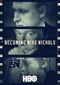 Becoming Mike Nichols - The Genesis of the Acclaimed Director