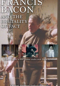 Francis Bacon and the Brutality of Fact - The Famous Painter Disscusses His Style