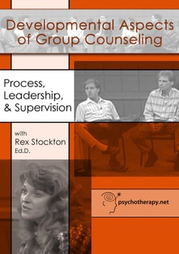 Developmental Aspects of Group Counseling - Process, Leadership, and Supervision
