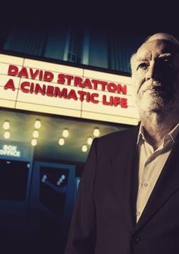 David Stratton: A Cinematic Life - Australian Cinema Through the Lens of a Celebrated Critic