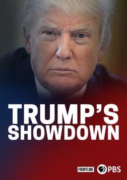 Trump's Showdown