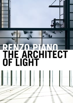 Renzo Piano, The Architect of Light