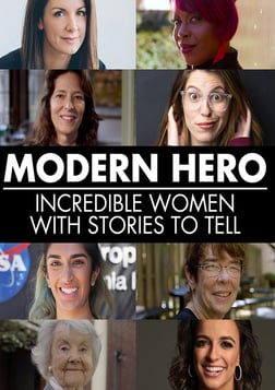 Modern Hero - Incredible Women with Stories to Tell