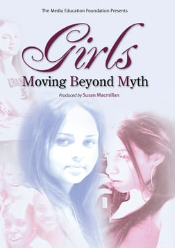 Girls: Moving Beyond Myth
