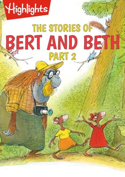 The Stories of Bert and Beth Part 2