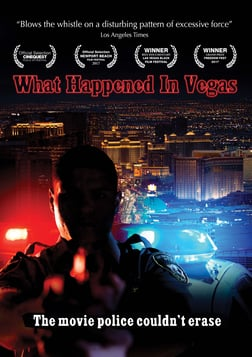 What Happened In Vegas - Fighting Police Corruption in Las Vegas