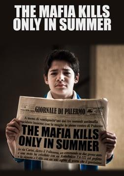 The Mafia Kills Only in the Summer - La mafia uccide solo d'estate