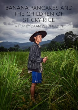 Banana Pancakes and the Children of Sticky Rice - The Modernization of an Isolated Village in Rural Laos