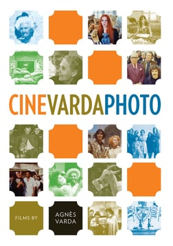 Cinévardaphoto - Legendary Filmmaker Agnes Varda Explores the Photographic Medium