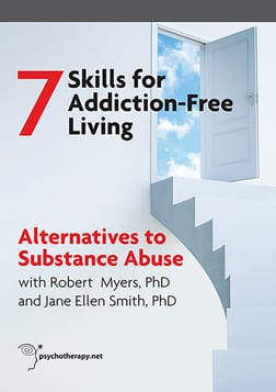 Alternatives to Substance Abuse - With Robert Meyers and Jane Ellen Smith