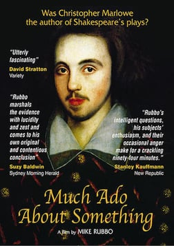 Much Ado About Something - The Shakespeare Authorship Debate