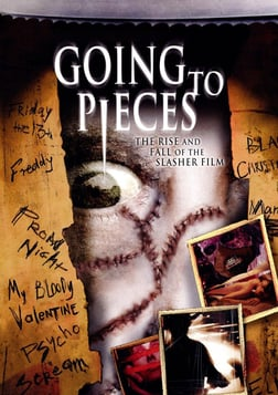 Going to Pieces: Rise and Fall of the Slasher Film