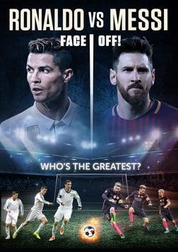Ronaldo vs Messi: Face Off