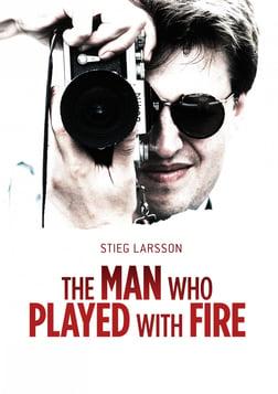 Stieg Larsson: The Man Who Played with Fire - Mannen som lekte med elden