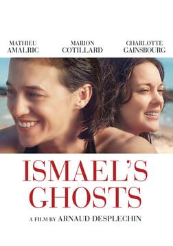 Ismael's Ghosts - Les fantômes d'Ismaël