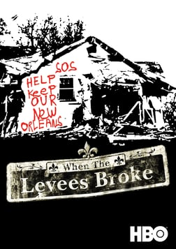 When the Levees Broke - A Requiem in Four Acts