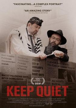 Keep Quiet - An Anti-Semitic Politician's Astonishing Transformation
