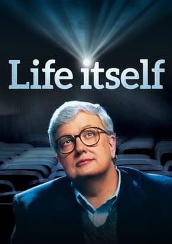 Life Itself - The Life of Film Critic Roger Ebert
