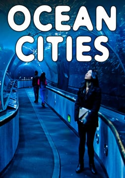 Ocean Cities - Exploring Our Connection to the Sea