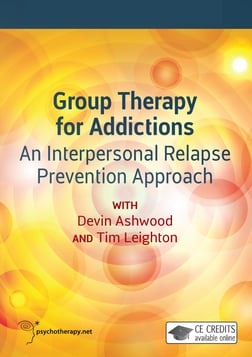 Group Therapy for Addictions - An Interpersonal Relapse Prevention Approach