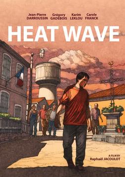 Heat Wave - Coup de chaud