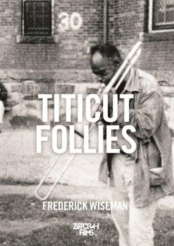Titicut Follies - The Massachusetts State Prison for the Criminally Insane