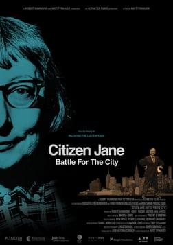 Citizen Jane: Battle for the City - A Biography of an Urban Activist