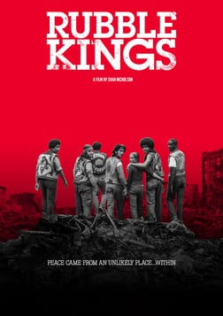 Rubble Kings - How Hip-Hop Culture Stopped Gang Violence