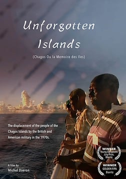 Unforgotten Islands (Chagos Ou la Memoire des Iles)