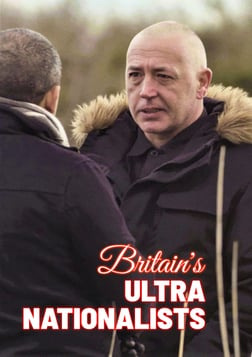 Britain's Ultra Nationalists