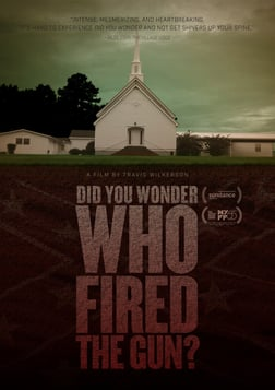Did You Wonder Who Fired the Gun? - A Personal Investigation of Murder and Family History in Alabama