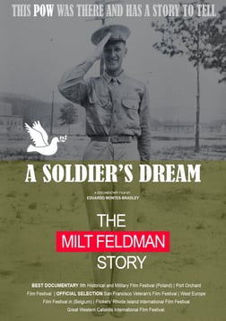 A Soldier's Dream - The Milt Feldman Story