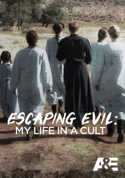 Escaping Evil: My Life in a Cult - Season 1