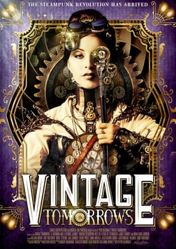 Vintage Tomorrows - A Closer Look at the Origins of Steampunk