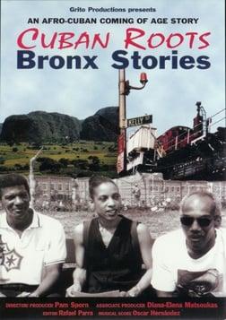 Cuban Roots/Bronx Stories