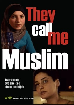 They Call Me Muslim - Muslim Women and the Decision to Wear a Hijab