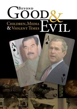Beyond Good & Evil - Children, Media & Violent Times