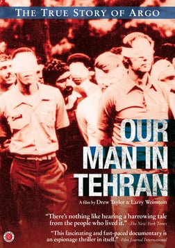 Our Man in Tehran - The True Story of Argo