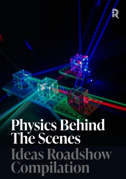 Physics Behind the Scenes