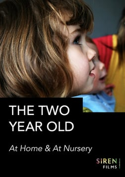 The Two Year Old: At Home and Nursery